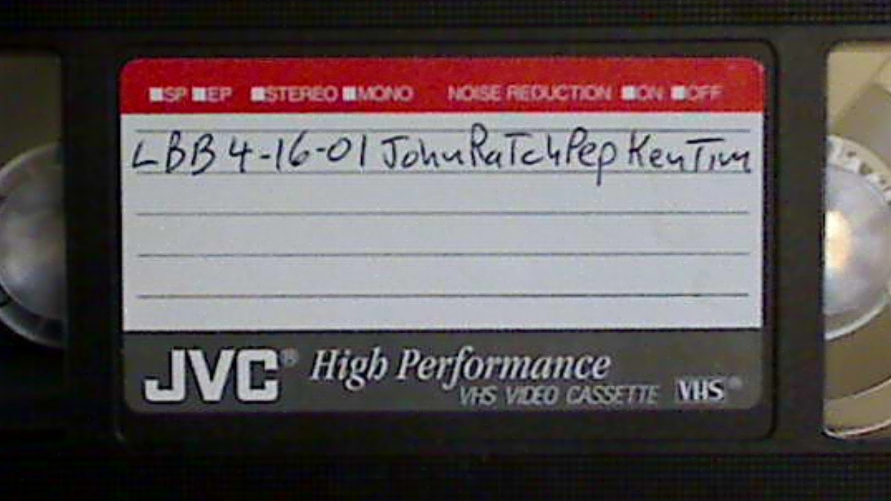 2001-04-16 - John Tim Ratch Pepi Ken VHS
